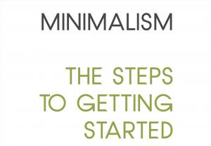 free minimalist ebook - Minimalism, the steps to getting started